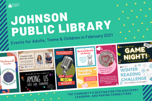 February Events at the Johnson Public Library
