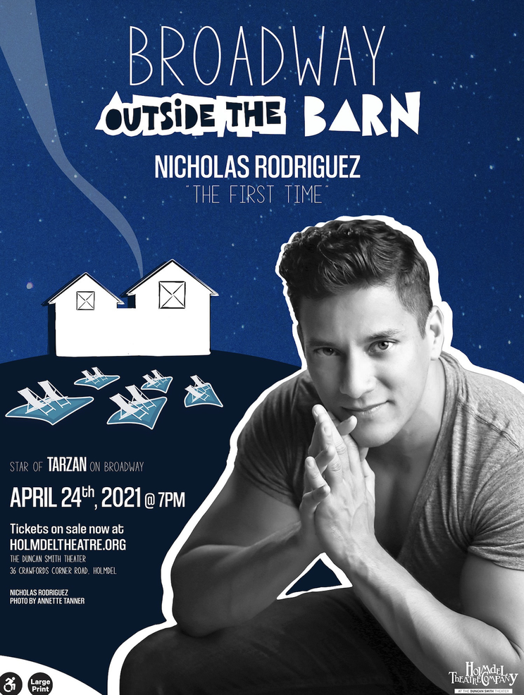 Holmdel Theatre Company Presents Broadway Outside the Barn, featuring Nicholas Rodriguez.