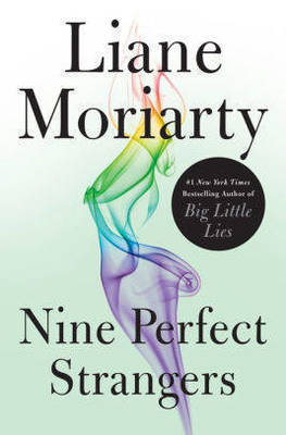 Carousel image 5586d720891d3861220a nine perfect strangers by liane moriarity