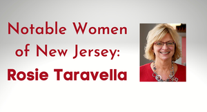 Carousel_image_332daf1ddfdc0c595bdd_notable_women_of_new_jersey__rosie_taravella