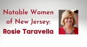 Carousel image 332daf1ddfdc0c595bdd notable women of new jersey  rosie taravella