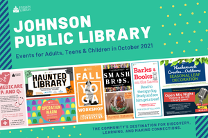 Johnson Public Library Events for Adults, Teens & Children in October 2021