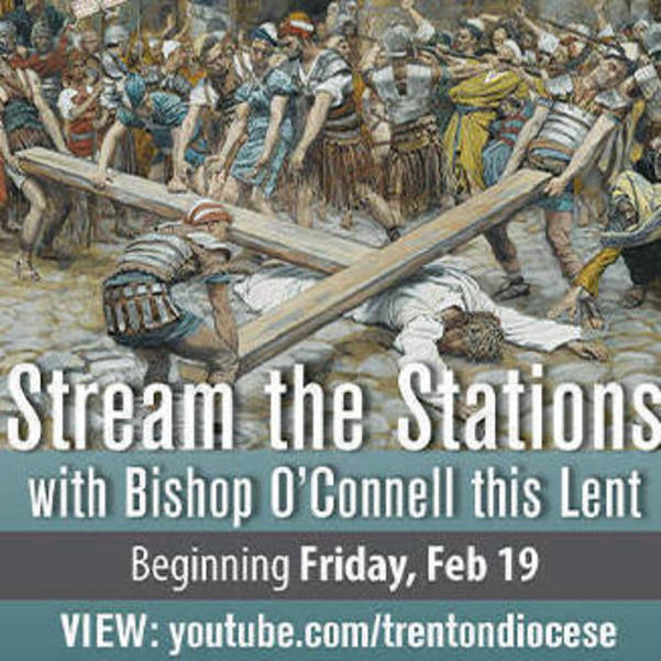 ✝️ Ash Wednesday Begins Lent - A Message from Bishop O'Connell, Invitation to Join the Virtual Lenten Journey, Stream the Stations.