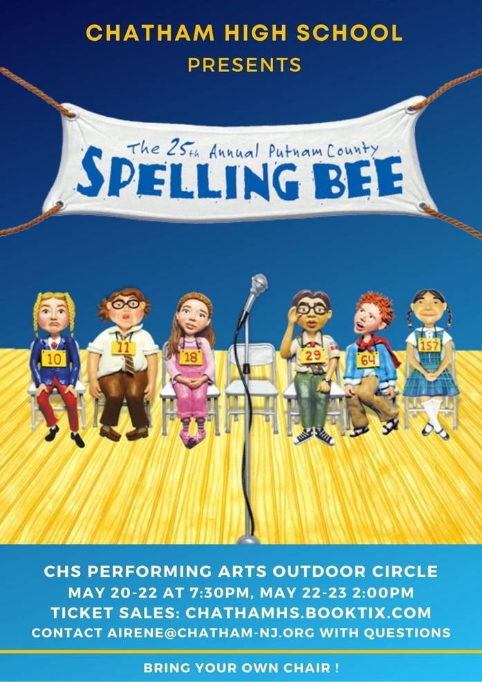 CHATHAM HIGH SCHOOL PRESENTS:   THE 25th ANNUAL PUTNAM COUNTY SPELLING BEE