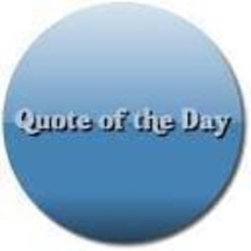 Top story 0aee120295d2971a3249 quote of the day