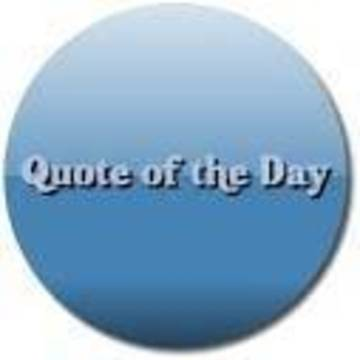 Top story ffda3d988cf4e871da11 quote of the day