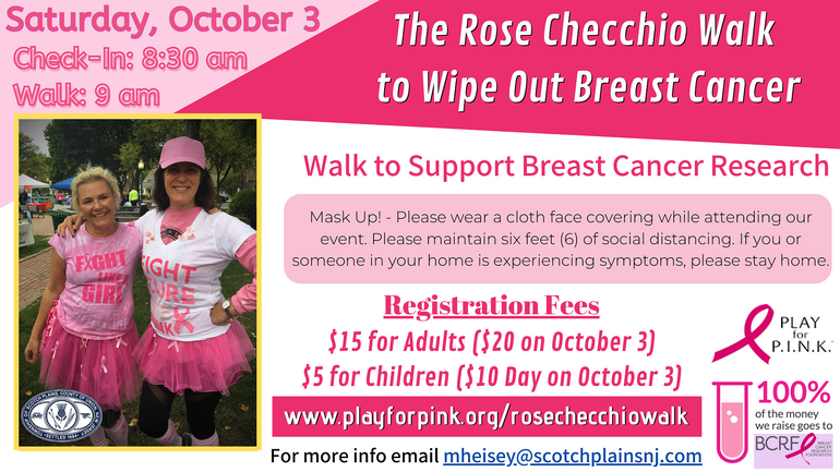 The 2020 Rose Checchio Walk in Scotch Plains will take place on Saturday, Oct. 3.