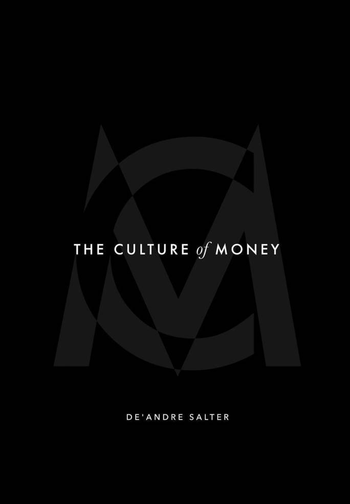De'Andre Salter's 'The Culture of Money' Offers Remedy to Black Economic Wealth Gap