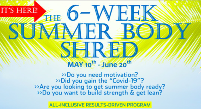 """Lose the """"COVID-19"""" Weight Gain with Six-Week Summer Body Shred"""