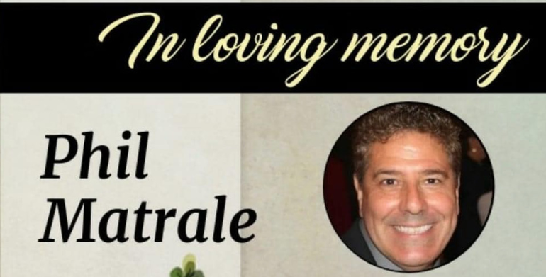Wake and Funeral Information for Phil Matrale