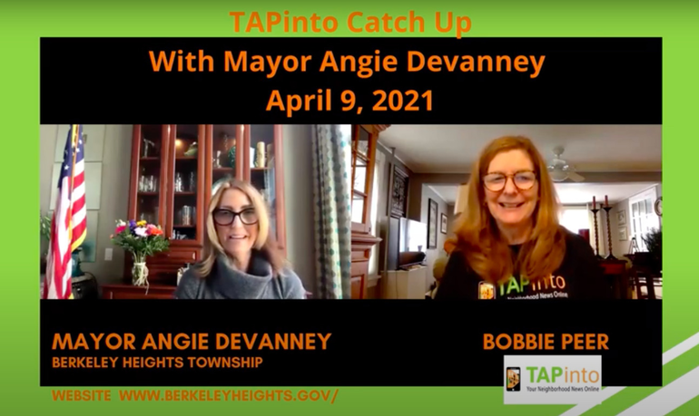TAPinto Berkeley Heights Catch Up with Mayor Angie Devanney, April 9, 2021