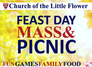 Church of the Little Flower Mass & Picnic, October 3, 2021