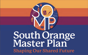 First Two Master Plan Streaming Meetings Cover Land Use and Mobility in South Orange's Future