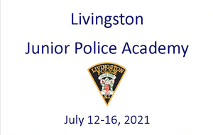 Livingston Police Invite Local Students to Join 2021 Junior Police Academy