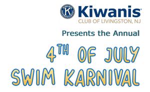 Kiwanis Club of Livingston to Host Annual 4th of July Swim Karnival at Haines Pool