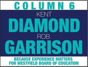 Candidate Statement: Garrison for Westfield BOE: A Proven Track Record of Achievements