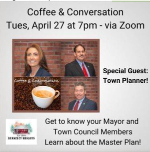 Join Mayor Devanney and Township Council Members Manny Couto & Alvaro Medeiros for Coffee and Conversation on Tuesday, April 27 at 7:00 pm via ZOOM.   Meet Special Guest - Township Planner Keenan Hughes. Residents who can't attend are encouraged to email questions