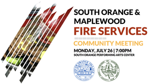 Potential New Name for Joint South Orange, Maplewood Fire Department, As Well As Firefighters' Fears, Revealed in Joint Meeting