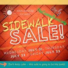 Sidewalk Sale in Maplewood Village, July 21, 22, 23