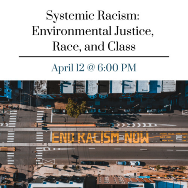 Join SJM virtually for Environmental Justice, Race, and Class