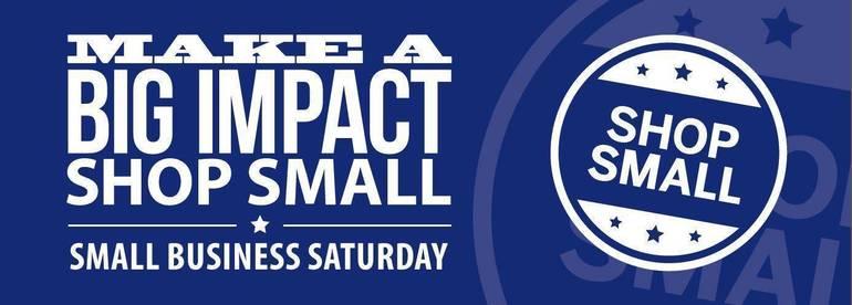 Shop Local On Small Business Saturday, Nov. 28
