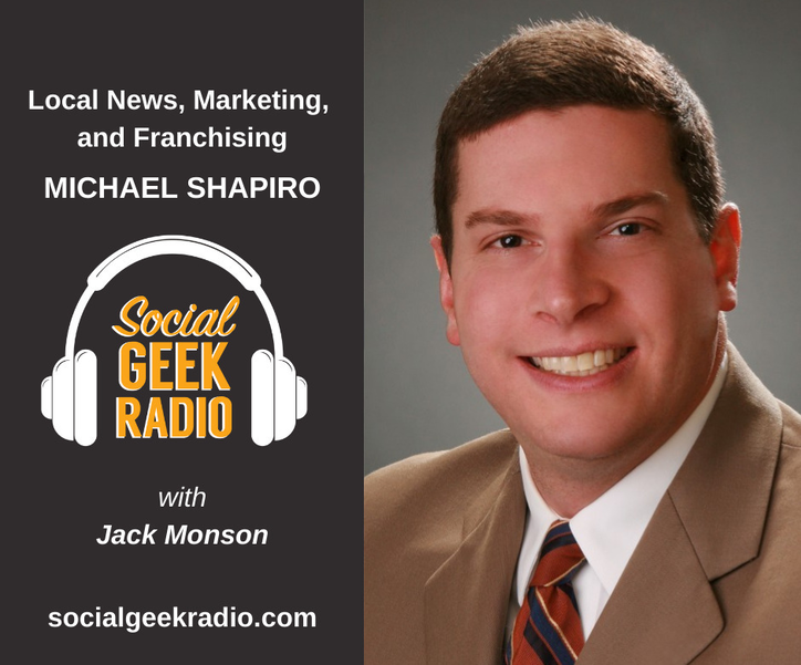 Social Geek Radio Podcast with guest Michael Shapiro