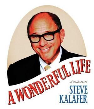 """A Wonderful Life: A Tribute To Steve Kalafer"" June 11 at TD Bank Ballpark"
