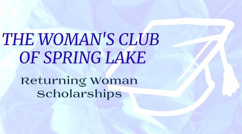 Woman's Club of Spring Lake Offering Scholarships to Women Returning to College