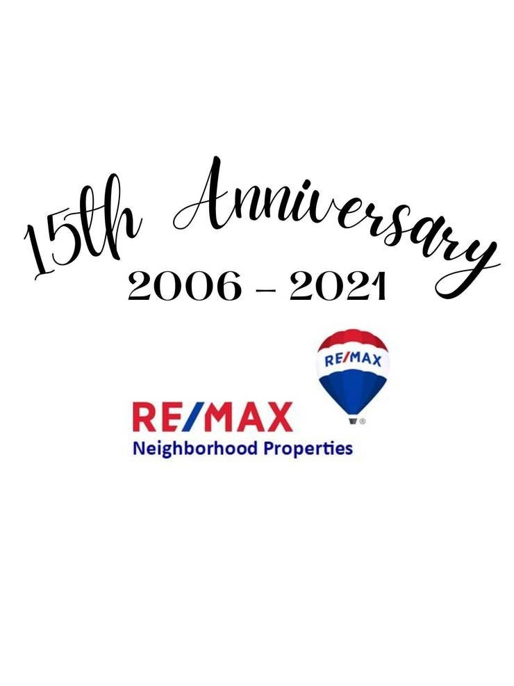RE/MAX Neighborhood Properties 15 Year Anniversary