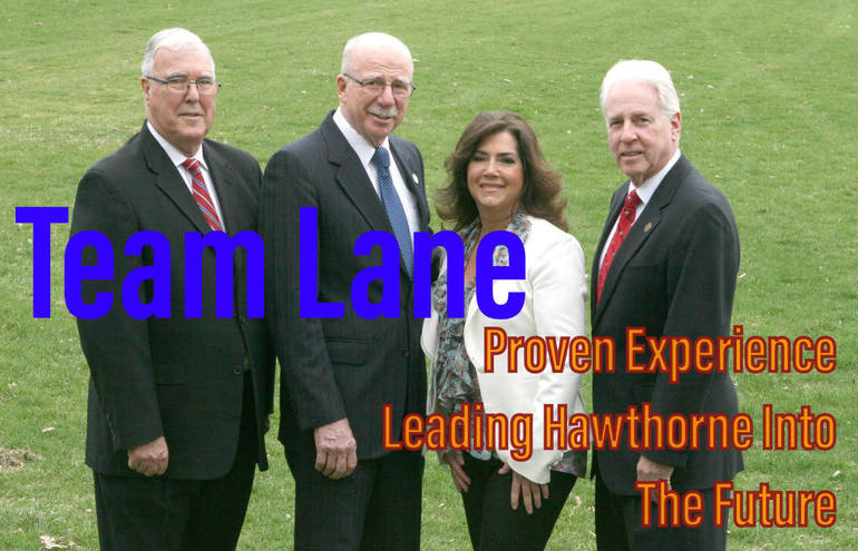 Team Lane - Asking For Your Support Leading Hawthorne Into The Future