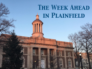 The Week Ahead in Plainfield: May 3 - May 9