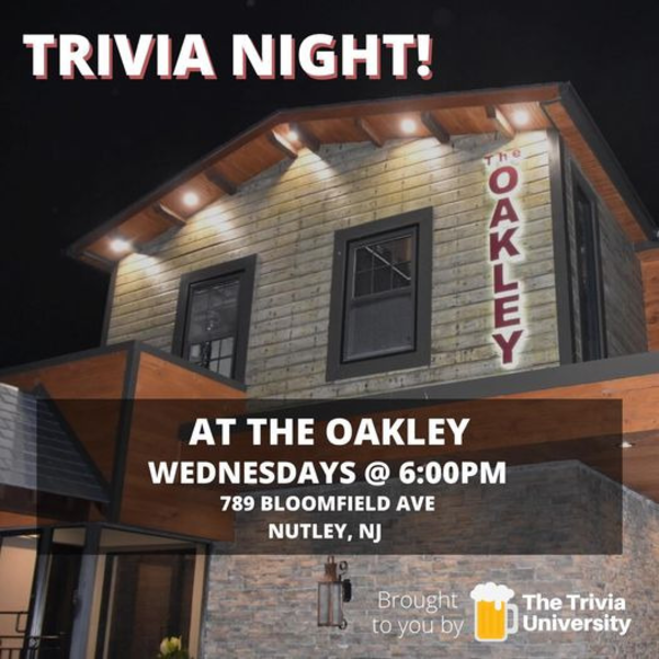 Trivia University, Oakley, Nutley