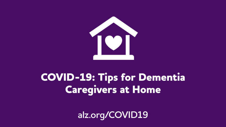 COVID-19: Tips for Dementia Caregivers at Home