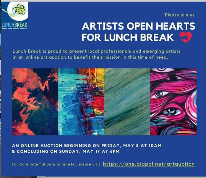 """Local Artists Sponsoring """"Artists Open Hearts for Lunch Break"""" fundraiser Through May 17th"""
