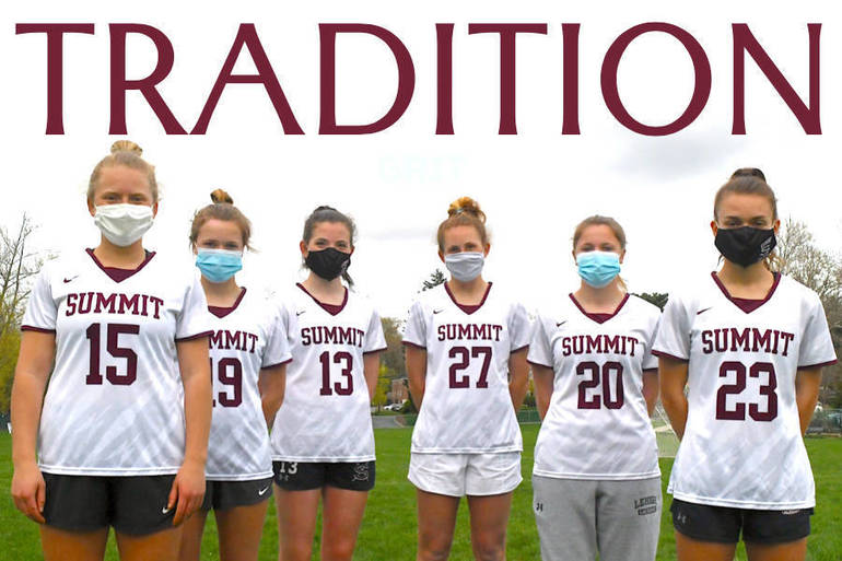 Tradition and Grit: Summit H.S. Girls Lacrosse Set to Launch 2021 Campaign