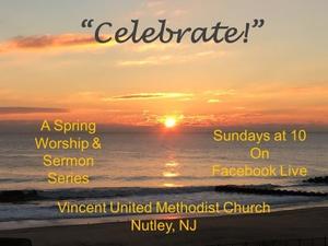 Vincent United Methodist Church, Nutley, Easter Season,