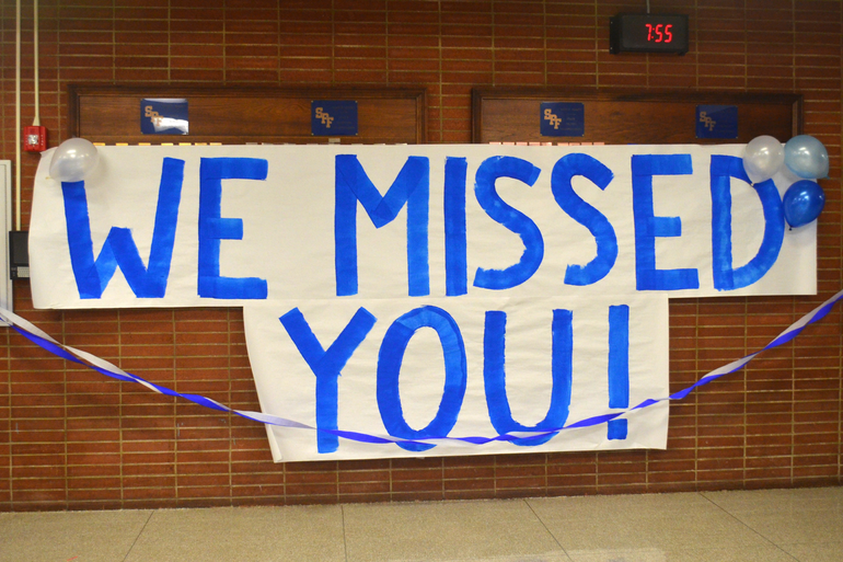 """A sign from faculty to Scotch Plains-Fanwood High School students """"We Missed You."""""""