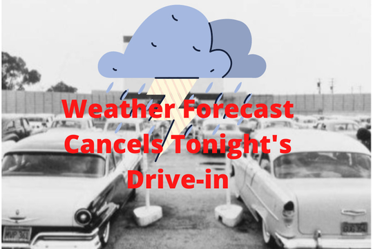 Predicted Storms Cancel Tonight S Drive In Movie In Berkeley Heights Tapinto