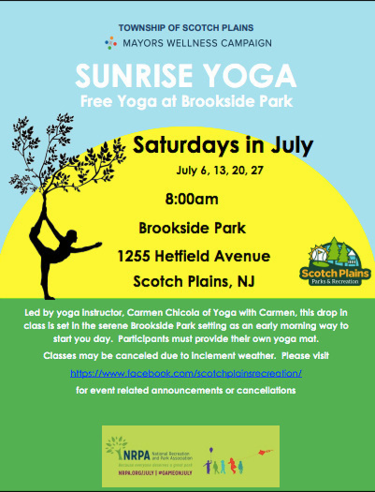 The last Yoga Saturday at Brookside Park in Scotch Plains takes place on July 27 at 8:00 a.m.