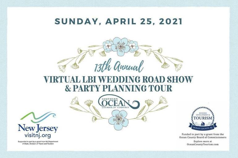 Plan Ahead with the 13th Annual LBI Region Wedding Road Show & Party Planning Virtual Tour April 25