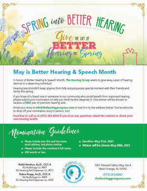 To Celebrate May is Better Speech and Hearing Month The Hearing Group will donate a pair of hearing aids to a deserving individual