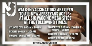 Walk-in Vaccinations Available to New Jerseyans Age 16+ at Six Vaccine Mega-Sites