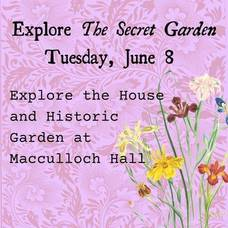 Explore Macculloch Hall's Secret Garden Today at 2pm