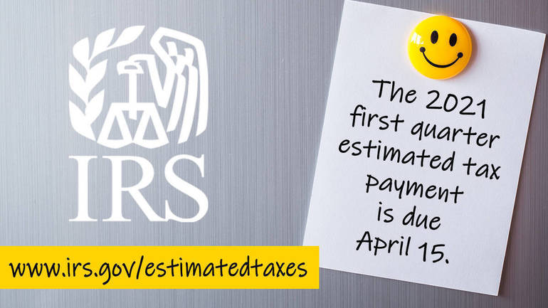 IRS reminds taxpayers to make April 15 estimated tax payment