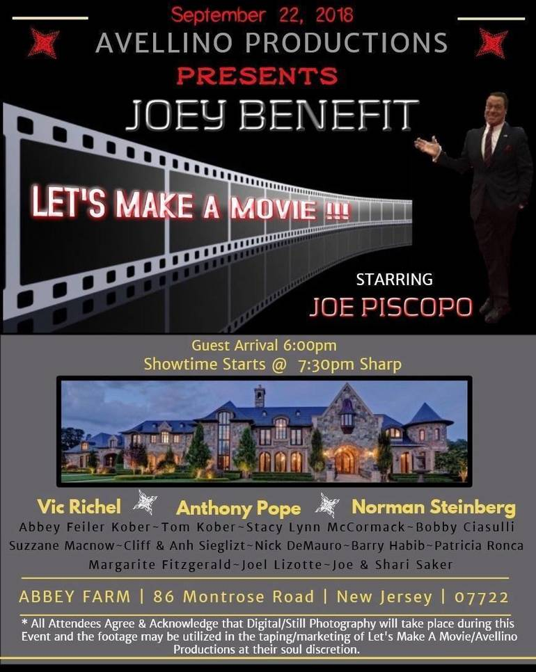 JOE PISCOPO STARRING IN 'JOEY BENEFIT' --Don't Miss This Opportunity for YOU to Make a Movie With Joe Piscopo and Friends
