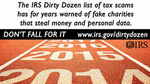 IRS cautions taxpayers about fake charities and scammers targeting immigrants