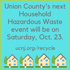 Free Household Hazardous Waste Recycling Event for Union County Residents, October 23