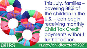 IRS: Monthly Child Tax Credit Payments Begin