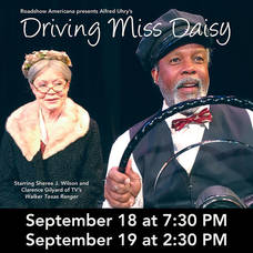Fellowship Cultural Arts Center Reopens September 18 & 19: Tickets On Sale for 'Driving Miss Daisy'