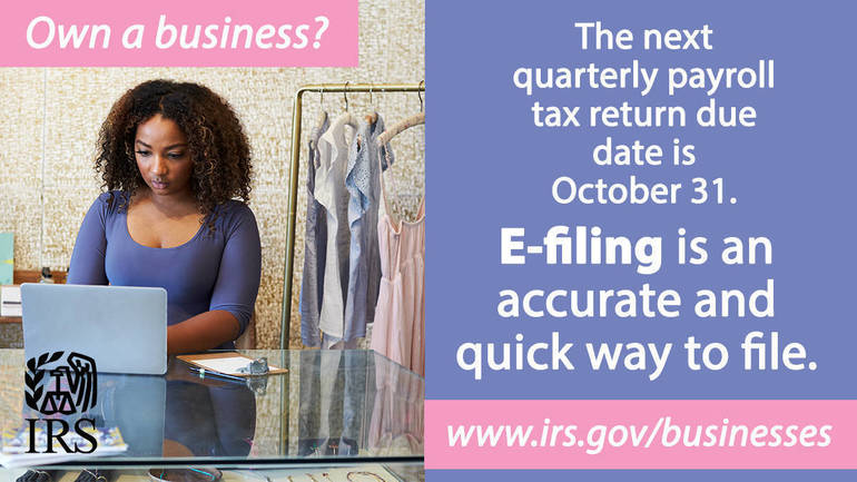 IRS reminds businesses to e-file payroll tax returns
